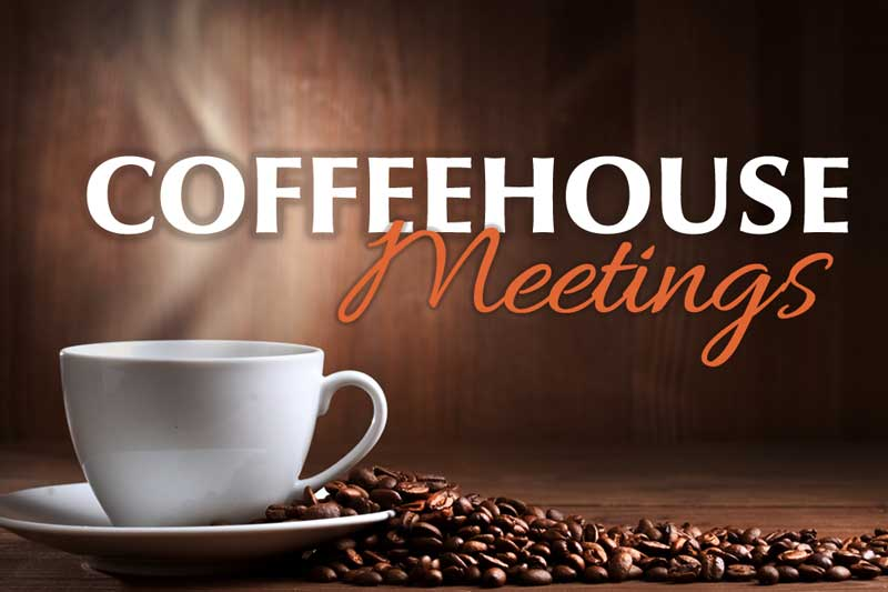 Coffee House Meetings