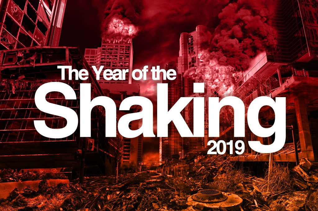 Year of the Shaking 2019