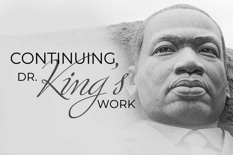Continuing Dr. King's Work