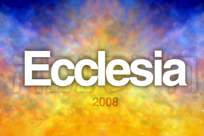 Eccelsia 2008