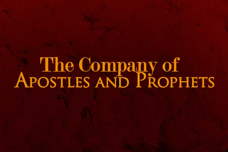 The Company of Apostles and Prophets