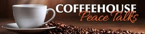 Coffeehouse Peace Talks @ Online Gathering (Click to Register) | Newport News | Virginia | United States