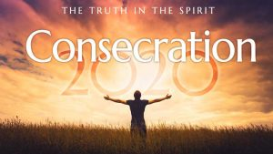 Consecration 2020 @ Online Gathering--click link to register